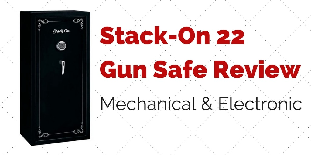 Stack On 22 Gun Safe Review Mechanical Electronic