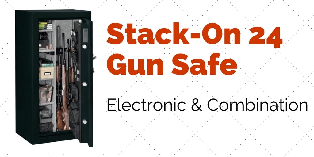 Stack On 24 Gun Safe Review Electronic Combination